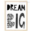 Dream Big Typography Kids Decor Print
