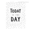 Today Is The Day Quote Art for Bedroom Wall Decor