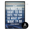 Do What You Have Motivational Quote Art