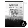 The Everything You've Ever Wanted Is Motivational Quote Print (2)