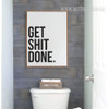 Get Shit Done Black and White Bathroom Letters Canvas Print