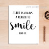 There is Always A Reason To Smile Find It Motivational Quote Art