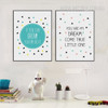 If You Can Dream You Can Do It Nursery Quotes Art