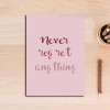 Never Regret Anything Canvas Print