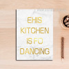 Ehis Kitchen is For Dancing Golden Words Art