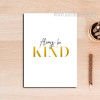 Always Be Kind Canvas Print