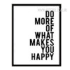 Do More Of What Makes You Happy Words Art