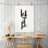 Minimalist Let It Be Black and White Print