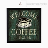 Welcome Coffee House Vintage Print
