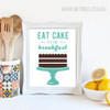 Green Eat Cake for Breakfast Words Design Canvas Print