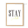 Stay Words Design Wall Art