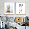 Find What You Love and Let It Kill You Words Pineapple Fruit Canvas Prints