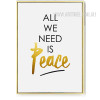 All We Need Is Peace Quote Canvas Print