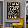 I Can Explain It To You But I Can't Understand It For You Vintage Quote Print