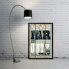 Never Let The Fear of Striking Motivational Quote Wall Print