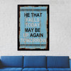 He That Falls Today May Be Up Again Tomorrow Motivational Quote Print
