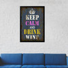 Keep Calm and Drink Wine Typography Art Canvas Print