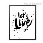 Black and White Lets Live Design Canvas Print