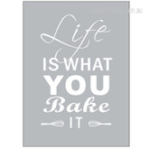 Grey Life Is What you Bake It Quote Modern Art