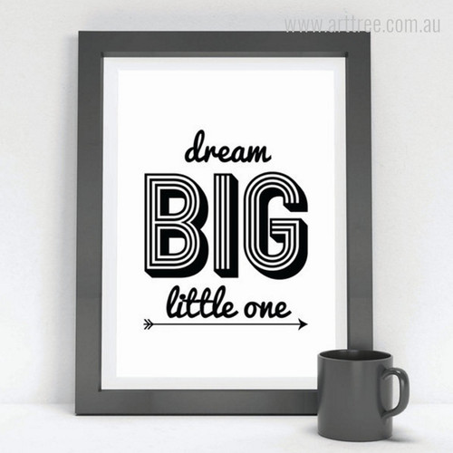 Minimalist Dream Big Little One Quote Design