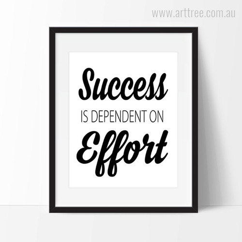 Success is Dependent on Effort Quote Wall Art