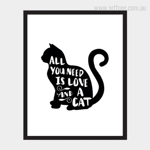 All You Need Is Love And A Cat Quote