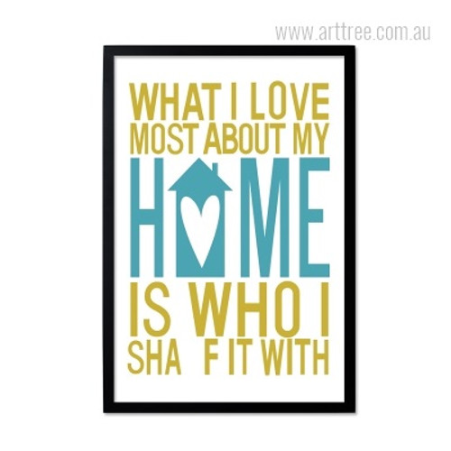 What I Love Most About My Home Is Who I Sha Fit With Quote