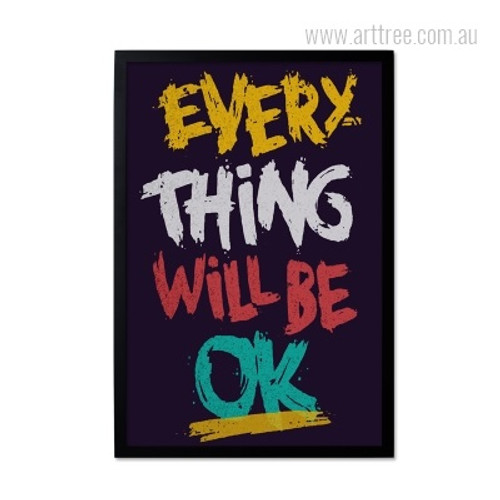 Every Thing Will Be Ok Motivational Quote Wall Art