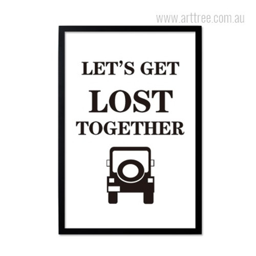 Romantic Let's Get Lost Together Quote Minimalist Design