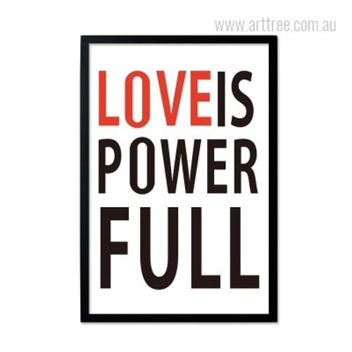 Love Is PowerFull Quote Minimalist Design