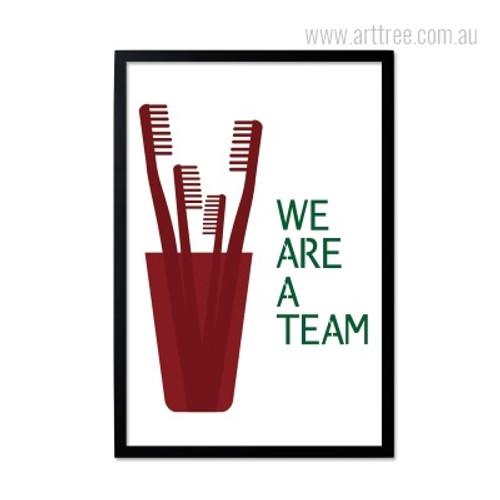 Inspirational We Are A Team Quote for Office Decor