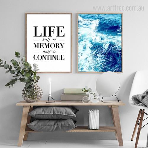 Ocean Waves, Life half is Memory half is Continue Quote