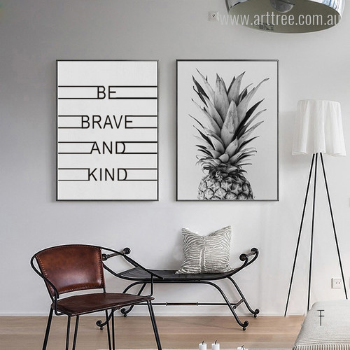 Be Brave and Kind Quote, Pineapple Design Print