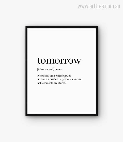 Tomorrow Word Definition Black White Typography