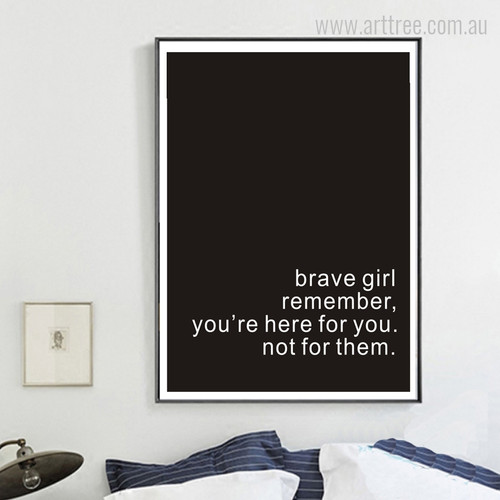 Brave Girl Remember Inspiring Quote Digital Art Print