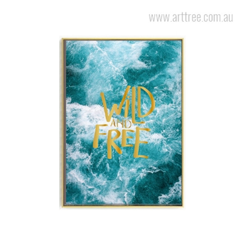 Turquoise Wild and Free Seascape Quote Photo Canvas Print