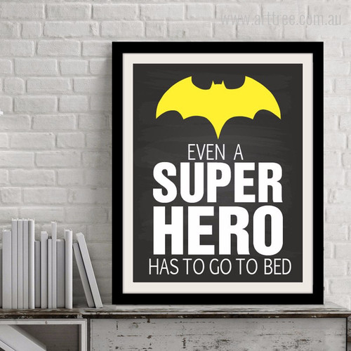 Even A Super Hero Batman Quote Children's Room Decor