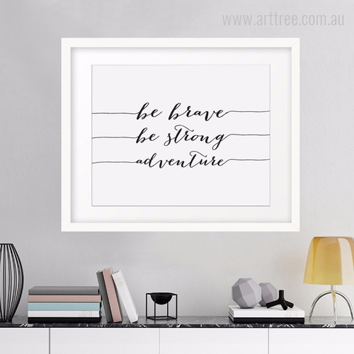 Be Brave Be Strong Adventure Motivational Quotes Minimal Canvas Print
