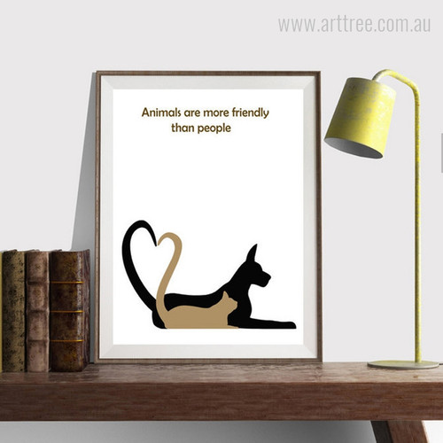 Animals are more friendly than people Dog, Cat Wall Art