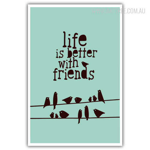 Life is Better with Friends Wall Art Quotes Print