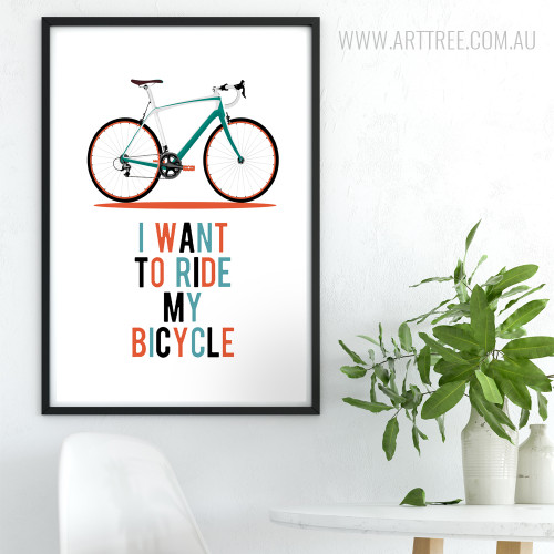 I Want To Ride My Bicycle Multicolor Quote Modern Wall Art