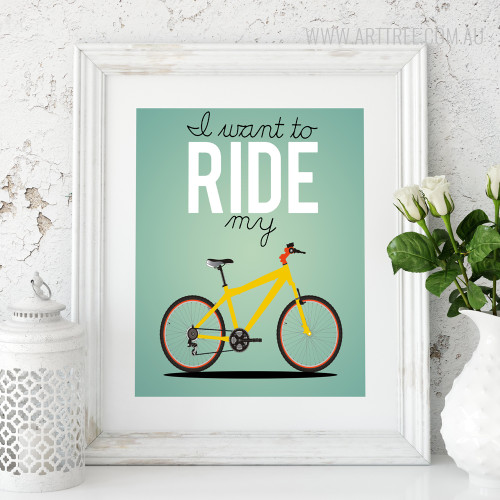 I Want To Ride My Bicycle Quote Modern Wall Art