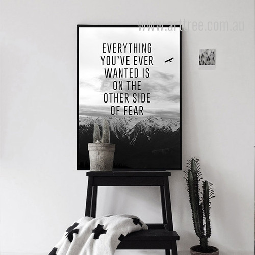 The Everything You've Ever Wanted Is Motivational Quote Print