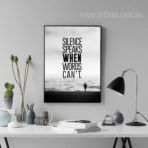 Silence Speaks When Words Can't Life Quote Art