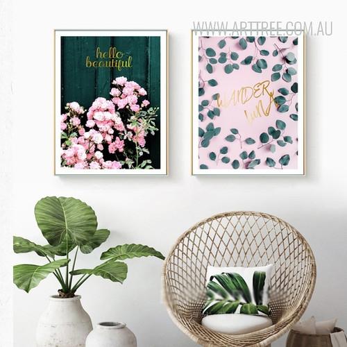 Hello Beautiful Pink Flowers Wander Luna Leaf Art