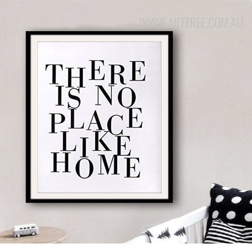 There is No Place Like Home Quote Art Print