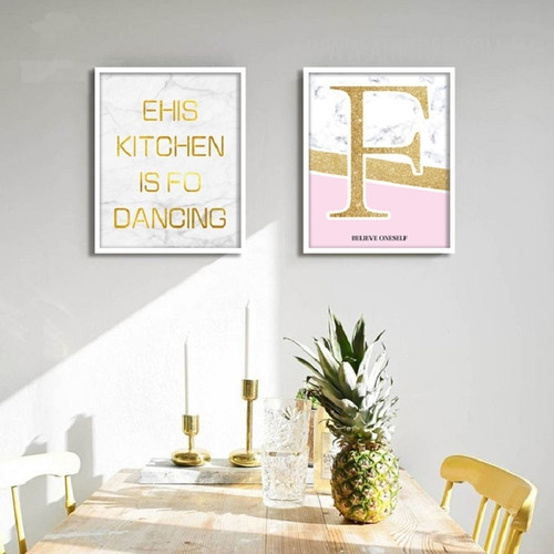 Ehis Kitchen is For Dancing Believe Oneself Golden Words Art