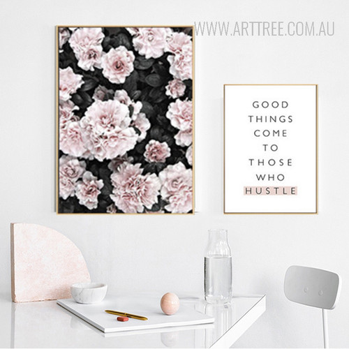 Azalea Flowers Good Things Come To Those Quote Art