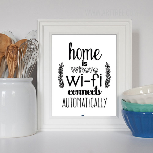 Home is Where Wifi Connects Automatically Black and White Canvas Print