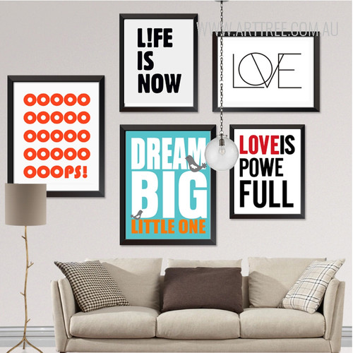 Life is Now OOPS Love is Powerfull Dream Big Little Quotes Design Large Wall Art